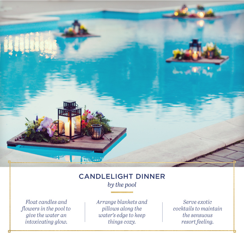 Candlelight dinner by the pool