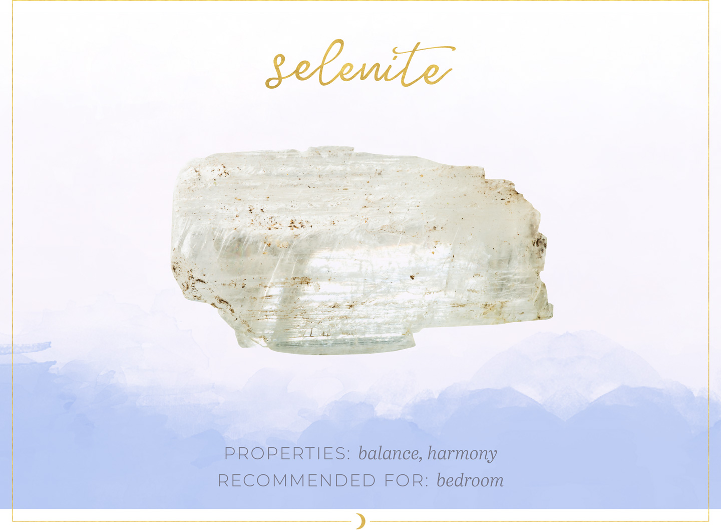 Crystals In Your Home - Selenite