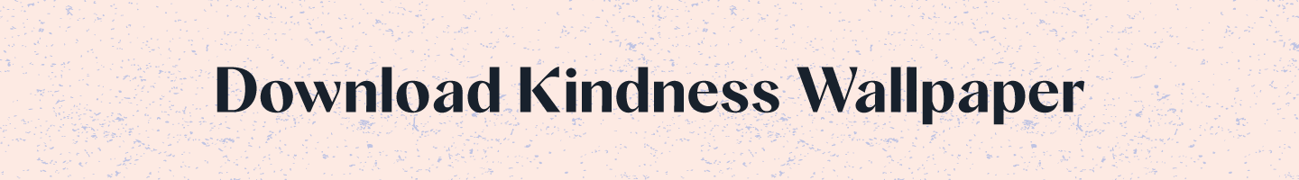 download kindness button